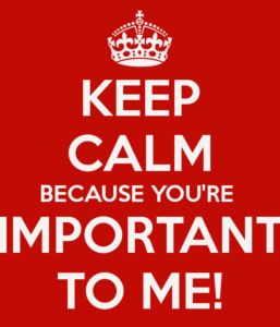 keep-calm-because-you-re-important-to-me-1
